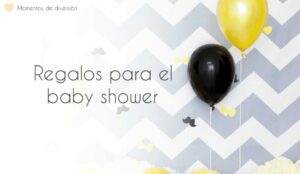 Regalos para un baby shower